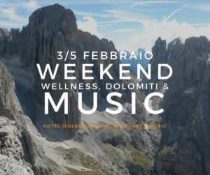 Weekend Wellness Dolomiti & Music - Hotel Isolabella